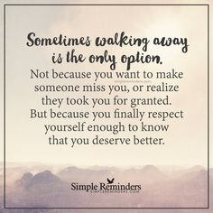 Quotes About Moving On After A Breakup Deserve Better 67 Super Ideas Self Respect Quotes, Self Quotes, Life Quotes, Quotes About Respect, Wisdom Quotes, Quotes Quotes, Walk Away Quotes, Quotes To Live By, Mantra