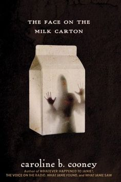 Get this from a library! The face on the milk carton. [Caroline B Cooney] -- A photograph of a missing girl on a milk carton leads Janie on a search for her real identity. Good Books, Books To Read, My Books, Amazing Books, We Were Liars, The Face, Missing Child, Lifetime Movies, Books For Teens