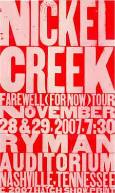 Nickel Creek - Farewell (For Now) Tour 2007 (We were there for the November 28 show)