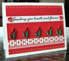 All Things Paper: Quilled Valentine Card - Hearts and Flowers