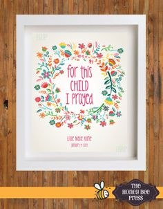 For This Child I Prayed Art print ... 5 x 7 or by TheHoneyBeePress, $14.00