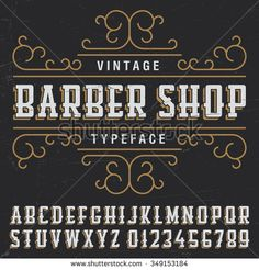 Vintage Barber Shop Typeface with sample label design on dusty background. Vintage font, good to use in any vintage style labels of alcohol drinks - absinthe, whiskey, gin, rum, scotch, bourbon etc.