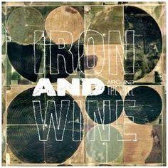Iron & Wine..