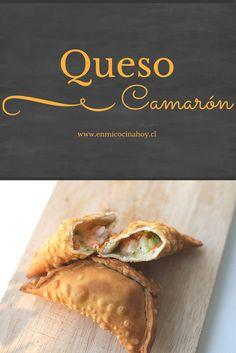 Las empanadas de queso camarón son de las favoritas en Chile, infaltables en la playa.