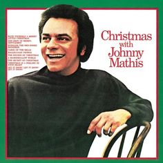 johnny mathis christmas.. one of my fave christmas albums.