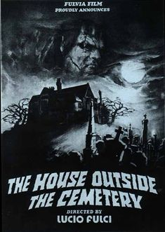 The House by the Cemetery (Lucio Fulci, 1981): 3.5/5