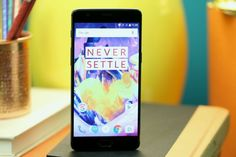 The OnePlus 3T makes one of Androids best bets even better