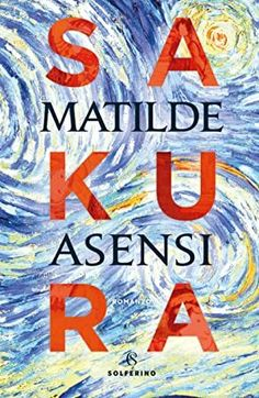 Buy Sakura by Matilde Asensi and Read this Book on Kobo's Free Apps. Discover Kobo's Vast Collection of Ebooks and Audiobooks Today - Over 4 Million Titles! Books You Should Read, Books To Read, My Books, Teen Romance, Romance Books, Vincent Van Gogh, Love Book, This Book, Ebooks Pdf