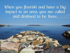 When you flourish and have a big impact in an area, you are called and destined to be there. #inspirationalquotes #motivationalquotes #foodforthought #dailymotivation #goodday #motivational #inspirational  #motivationalmd #getinspired #wordstoliveby #iloveNL #exploreNL #newfoundland #iloveCanada #irishloop #exploreCanada