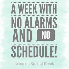27 Best Spring Break Quotes Images Spring Break Quotes Broken
