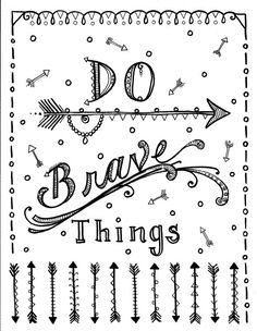 Instant download Be Brave arrows Coloring page by ChubbyMermaid