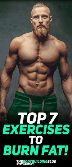 Check out the top 7 exercises to burn fat! #fitness #fit #fitfam #gym #exercise #workout #health