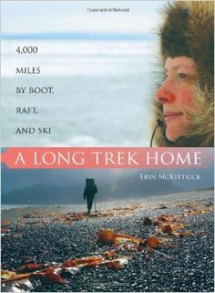 A Long Trek Home by Erin McKittrick