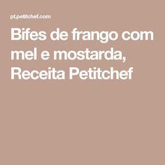 Bifes de frango com mel e mostarda, Receita Petitchef