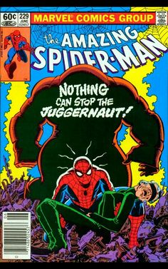 The Amazing Spider-Man #229 - Nothing Can Stop The Juggernaut!