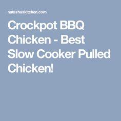 Crockpot BBQ Chicken - Best Slow Cooker Pulled Chicken!