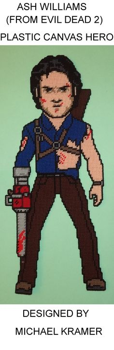 Ash Williams (From Evil Dead 2) Plastic Canvas Hero