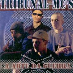 Tribunal Mc's A Arte da Guerra 2004 Download - BAIXE RAP NACIONAL