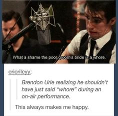 """watching brendon urie preform iwsnt is very entertaining bc you don't know if after he says """"what a shame the poor groomsbride is a whore"""" what he's going to do like is he going to make a face? will he say, """"so slutty"""" like damn beebo y u do dis Emo Bands, Music Bands, My Tumblr, Tumblr Funny, My Chemical Romance, Music Is Life, My Music, The Wombats, Band Memes"""
