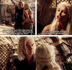 Game of Thrones. You have no right to a braid!