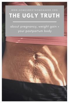 The Truth About Postpartum Weight Loss - Mom Body - What To Expect Early Pregnancy Signs, Pre Pregnancy, Pregnancy Advice, Postpartum Body, Postpartum Care, Postpartum Recovery, Pregnancy Weight Gain, Mom Body, The Ugly Truth