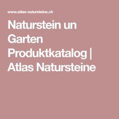 Naturstein un Garten Produktkatalog | Atlas Natursteine
