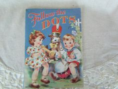 Follow The Dots 1948 Vintage Children's Puzzle Book of Dot to Dot