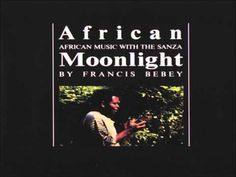 FRANCIS BEBEY ~ AFRICAN MOONLIGHT - YouTube