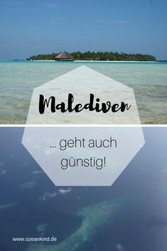 Du träumst auch schon lange von einer Reise auf die Malediven? Es geht auch ohne dass Du jahrelang dafür sparen musst! Wir verraten Dir wie. #malediven #günstig #insidertipps #traumreise #inselleben #urlaub
