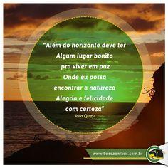 Consulte os horários e pé na estrada www.buscaonibus.com.br