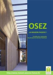 Osez la maison passive - Le Guide Osez la maison passive !  Little French Guide about Passive House