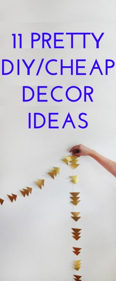 11 cheap/DIY decor ideas to try