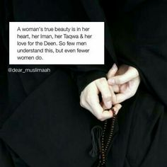 The true beauty of a Muslimah. Islamic Quotes On Marriage, Muslim Quotes, Religious Quotes, Women In Islam Quotes, True Quotes, Words Quotes, Motivational Words, Wisdom Quotes, Daily Quotes