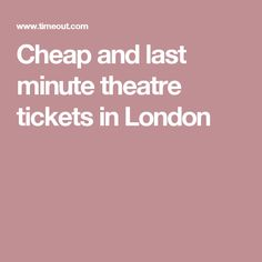 20 Best Cheap Theatre Tickets Images Cheap Theatre Tickets