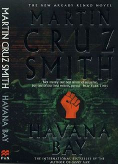 4th in the series of Arkady Renko novels by Martin Cruz Smith.