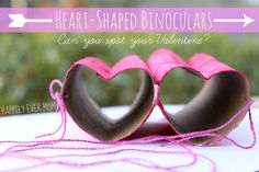 Heart-Shaped Binoculars for Valentine's Day - Happily Ever Mom
