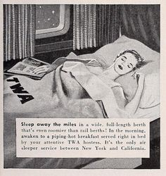 Those  were the days! Sleeping berths on a TWA flight?! Breakfast in bed? Remind me how we've progressed again...? ;)
