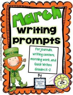 Your students will love this set of fun, rigorous, flexible, and creative writing prompts for March! Varied writing topics and forms (lists, complete the thought bubble, informative, narrative, opinion,and more!) Use prompts for journals, in a writing center, as morning work, or as a Quick Write.