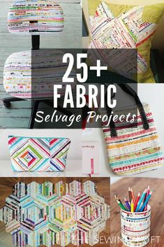 25  Things to Make With Fabric Selvage