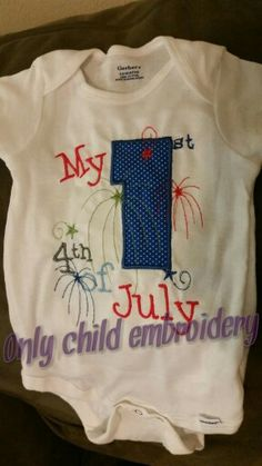 4th of July design https://facebook.com/onlychildembroidery