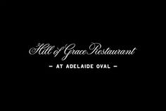 Logotype designed by Band for restaurant Hill Of Grace at Adelaide Oval