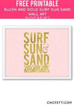 Free Printable Blush and Gold Surf Sun Sand Art from @chicfetti - easy wall art DIY