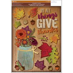 Be Thankful Harvest Classic Cling To all Things