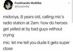 it really be like that sometimes - Funny Troll & Memes 2019 My Hero Academia Memes, Buko No Hero Academia, Otaku, Bakugou And Uraraka, Be My Hero, A Silent Voice, The Villain, Me Me Me Anime, Fandoms