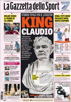 AMAZING STORIES AROUND THE WORLD: King Claudio Ranieri! European Papers Pay Tribute ...