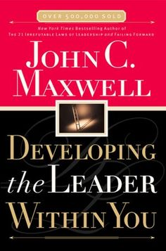 Developing The Leader Within You (NOOK Book)
