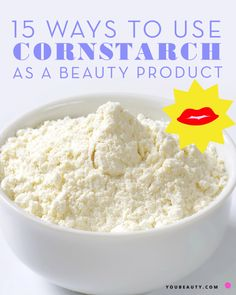 15 Ways You Never Thought to Use Cornstarch as a Beauty Product You can create everything from dry shampoo to deodorant with cornstarch — all for very cheap.