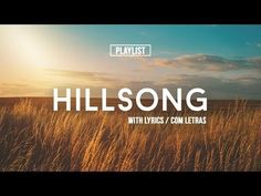 MIX - Playlist Hillsong Praise & Worship Songs 2017 //With Lyrics//