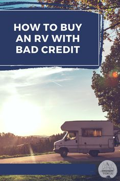 Don't let poor credit take away your dreams of the RV Life! I give some great tips in this financing guide so you can hit the open road and start enjoying the RV life for yourself! Camping Life, Rv Life, Best Money Saving Tips, Saving Money, Rv Financing, Buying An Rv, Dreaming Of You, I Am Awesome, Finance