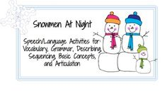 Snowmen at Night (Speech/Language Activities) - free -ing verbs